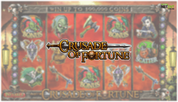 crusade of fortune netent slot